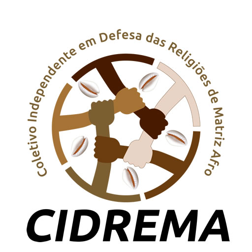 C.I.D.R.E.M.A - Coletivo Independente em Defesa das Religiões de Matriz Afro